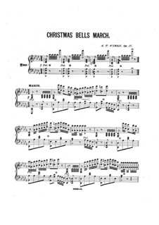 Christmas Bells March for Piano, Op.17: Christmas Bells March for Piano by Addison Wyman