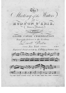 The Meeting of the Waters of Hudson and Erie: The Meeting of the Waters of Hudson and Erie by Samuel Woodworth