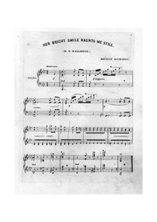 Her Bright Smile Haunts Me Still: For piano (A Flat Major) by William Thomas Wrighton