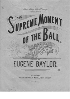 The Supreme Moment of the Ball: The Supreme Moment of the Ball by Eugene Baylor