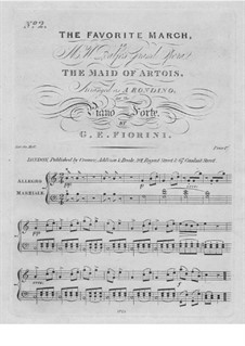The Maid of Artois: Favorite March, for Piano by Michael William Balfe