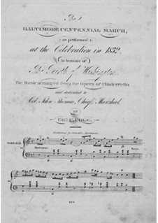 The Baltimore Centennial March: For piano by George F. Cole