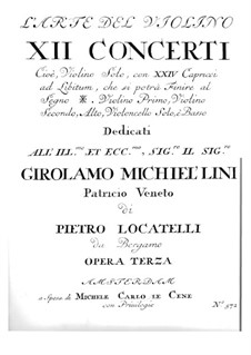 Twelve Concertos for Violin and Basso Continuo, Op.3: Concerto No.1 – parts by Pietro Locatelli