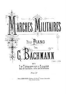 Le Départ de l'Armée: Le Départ de l'Armée by Georges Bachmann