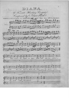Diana. Hunting Cantata for Voice and Piano (or Harpsichord): Diana. Hunting Cantata for Voice and Piano (or Harpsichord) by James Hook