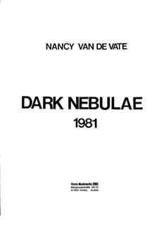 Dark Nebulae: Full score by Nancy Van de Vate