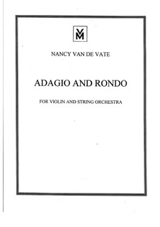 Adagio and Rondo for Solo Violin and String Orchestra: Full score by Nancy Van de Vate