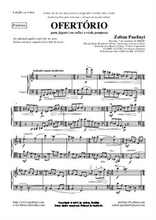 Ofertório, for viola (viola pomposa) and bassoon (2007/2011): Ofertório, for viola (viola pomposa) and bassoon (2007/2011) by Zoltan Paulinyi