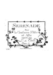 Serenade for Guitar, Flute and Viola, Op.14: Serenade for Guitar, Flute and Viola by Leonhard von Call