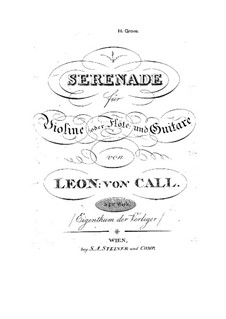Serenade for Violin (or Flute) and Guitar, Op.54: Serenade for Violin (or Flute) and Guitar by Leonhard von Call
