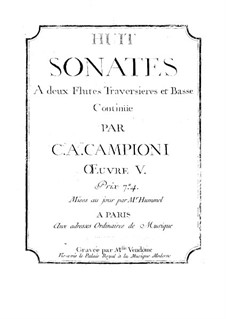 Sonatas for Two Flutes and Basso Continuo, Op.5: Sonatas for Two Flutes and Basso Continuo by Carlo Antonio Campioni