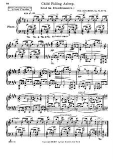 No.12 Kind im Einschlummern (Child Falling Asleep): For piano by Robert Schumann