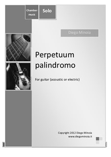 Perpetuum palindromo (Electric guitar/Acustic guitar): Perpetuum palindromo (Electric guitar/Acustic guitar) by Diego Minoia