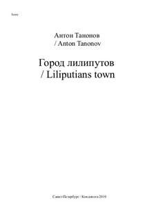 Liliputians town, Op.10: Liliputians town by Anton Tanonov