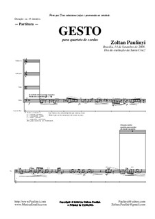 Gesto (2008) for string quartet (lights ad libitum): Gesto (2008) for string quartet (lights ad libitum) by Zoltan Paulinyi