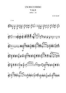 Un Recuerdo, Op.30: For guitar (high quality sheet music) by Juan Alais