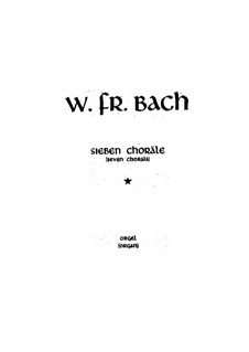 Seven Chorals, BR A 93-99, F 38: For a single performer, vocal score by Wilhelm Friedemann Bach