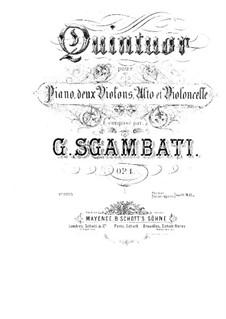 Piano Quintet No.1 in F Minor, Op.4: Full score, part by Giovanni Sgambati