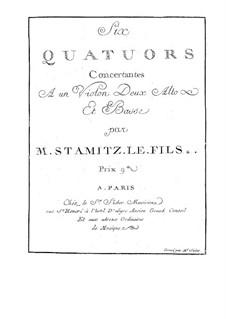 Six Quartets for Violin, Two Violas and Cello: Six Quartets for Violin, Two Violas and Cello by Carl Stamitz
