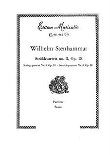 String Quartet No.3 in F Major, Op.18: Full score by Wilhelm Stenhammar