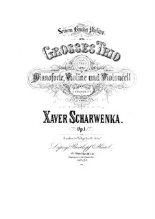 Piano Trio No.1 in F Sharp Major, Op.1: Piano Trio No.1 in F Sharp Major by Xaver Scharwenka