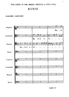 Tre parti di una messa inedita a otto voce: Tre parti di una messa inedita a otto voce by Giacomo Carissimi