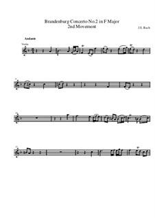 Brandenburg Concerto No.2 in F Major, BWV 1047: Movement II – violin solo part by Johann Sebastian Bach