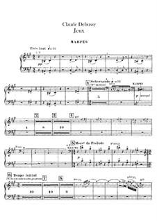 Jeux (Games), L.126: Harps part by Claude Debussy