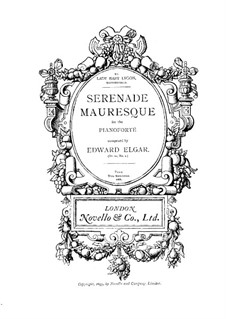 Three Characteristic Pieces, Op.10: No.2 Sérénade Mauresque, for piano by Edward Elgar