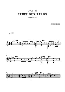Gerbe des fleurs, Op.41: No.2 Pavana by José Ferrer