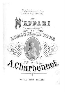 M'Appari. Romance de Martha: Transcription for the left hand alone by Alice Ellen Charbonnet