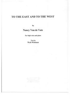 To the East and to the West: To the East and to the West by Nancy Van de Vate