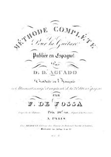 Méthode complète pour la guitare: Méthode complète pour la guitare by Dionisio Aguado