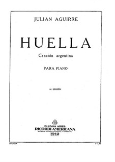 Huella in B Flat Major, Op.49: Huella in B Flat Major by Julian Aguirre
