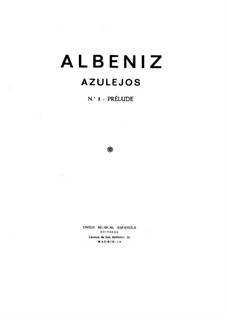 Azulejos: For piano by Isaac Albéniz