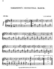 Yorktown's Centennial March, Op.135: Yorktown's Centennial March by John Philip Sousa