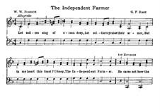 The Independent Farmer: The Independent Farmer by George Frederick Root