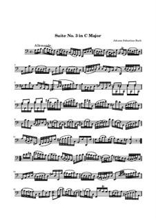 Suite for Cello No.3 in C Major, BWV 1009: Allemande by Johann Sebastian Bach
