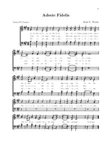 O Come All Ye Faithful: For choir by John Francis Wade