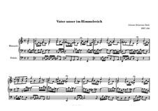 Vater unser im Himmelreich, BWV 636: Vater unser im Himmelreich by Johann Sebastian Bach