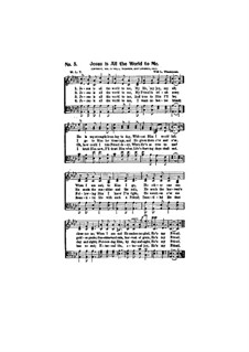 Jesus is All the World to Me: For mixed choir by Will Lamartine Thompson