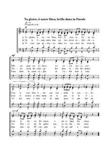 Ta gloire, ô notre Dieu, brille dans ta Parole: Ta gloire, ô notre Dieu, brille dans ta Parole by Jean-Jacques Rousseau