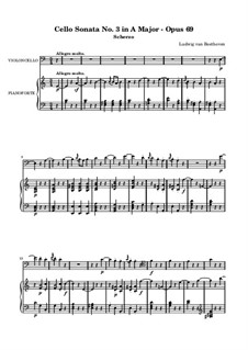 Sonata for Cello and Piano No.3 in A Major, Op.69: Scherzo by Ludwig van Beethoven
