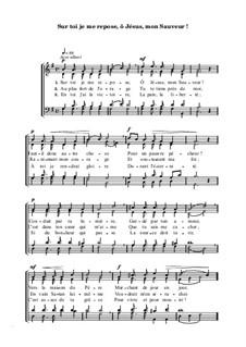 Sur toi je me repose, ô Jésus, mon Sauveur: Sur toi je me repose, ô Jésus, mon Sauveur by William Howard Doane