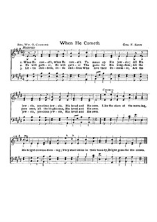 When He Cometh: For mixed choir by George Frederick Root