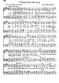 I Would That My Love: E Major by Felix Mendelssohn-Bartholdy