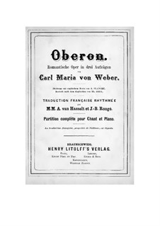 Complete Opera: Piano-vocal score by Carl Maria von Weber