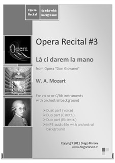 Là ci darem la mano: Vocal duet (with audiofile of orchestral accompaniment) by Wolfgang Amadeus Mozart
