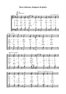 Nous t'adorons, Seigneur de gloire: Nous t'adorons, Seigneur de gloire by Henry James Ernest Holmes