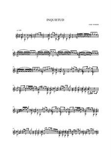 Inquietud, Op.57: Inquietud by José Ferrer